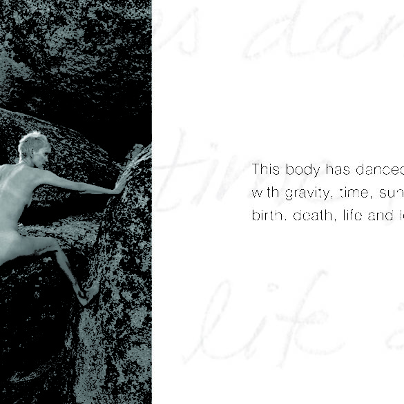 Visual Haiku: This body has danced with gravity, time, sun, wind, birth, death, life and love.